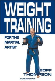 Thompson Geoff - Weight training for the Martial Artist