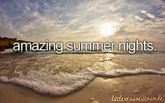 Love summer nights!