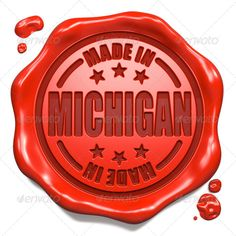 Made in Michigan - Stamp on Red Wax Seal.  #photodune