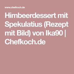 Himbeerdessert mit Spekulatius (Rezept mit Bild) von Ika90 | Chefkoch.de