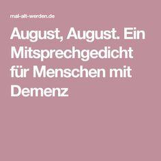 August, August. Ein Mitsprechgedicht für Menschen mit Demenz