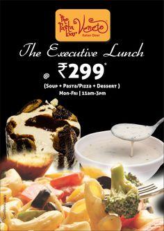 Enjoy the Executive Lunch at The Pasta Bar Veneto!