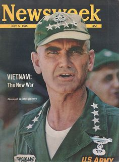 General Westmoreland Vietnam War | Newsweek 1965 July 5 - Vietnam War, General Westmoreland | Flickr ...
