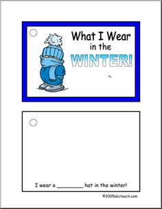 "Complete the sentences and draw a picture to go along with ""What I Wear in the Winter"""