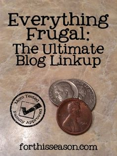 The ultimate linkup of frugal living tips #momtested