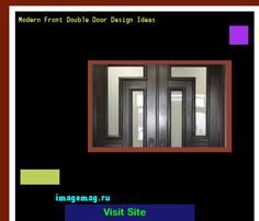 Modern Front Double Door Design Ideas 170649 - The Best Image Search