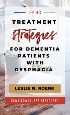 So now that weve diagnosed dysphagia in our patient with dementia is there really truly anything that we can do?Leslie Roerk is back for part 2 to help us with various treatment strategies for this population. Speech Language Therapy, Speech Language Pathology, Speech And Language, Speech Therapy, Occupational Therapy, What Causes Dementia, Alzheimer's And Dementia, Dementia Care, Amigurumi