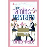 The Taming of the Bastard (Bastard Tales) (Kindle Edition)By L.A. Dale