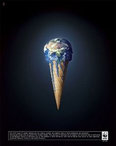One more for WWF, I have never seen this one, the idea of the earth as an ice cream cone, melting from global warming is really creative, there isn't any clutter on this poster, but I think the image says everything all on its own. Clean design, nice focal point using contrast and isolation  Google Image Result for http://images2.fanpop.com/image/photos/8900000/WWF-world-wildlife-fund-8971939-382-480.jpg
