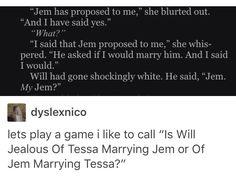 Jem marrying Tessa obvi