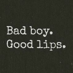 love Zayn Malik girls boys Black and White sexy quotes true story kiss frases lips amor guy yeah bad boys pareja patch cipriano good lips The Words, Bad Boy Quotes, Quotes For Boys, Bad Boy Aesthetic, Belle Aesthetic, Demon Aesthetic, Under Your Spell, Mood Quotes, Smile Quotes