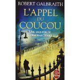 appel-coucou alexmotamots.wordpress.com/2015/05/09/lappel-du-coucou-robert-galbraith