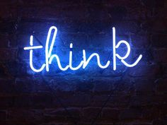think-neon-sign