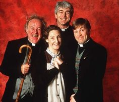Father Ted--Irish comedy about three priests and their housekeeper. Genius. Starring Dermot Morgan, Ardal O'Hanlon, Frank Kelly and Pauline McLynn
