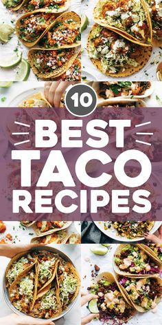10 Best Taco Recipes - Pinch of Yum Every day is Taco Tuesday around here! Whether it's a classic like chicken tinga, or a little on the wild side with some spicy korean beef tacos, we're sold. Here are a handful of our favorites!