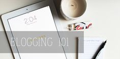 Blogging 101: Getting Started