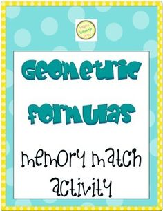 Objective: Common Core requires that students memorize some basic geometric formulas. These matching cards offer students a fun way to practice and check their knowledge. Usage Notes: This memory match game can be used in many different ways. Geometric Formulas, Sixth Grade Math, Matching Cards, Memory Games, Task Cards, How To Memorize Things, Knowledge, Surface Area, Memories