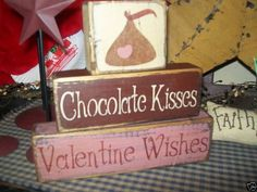 PRIMITIVE VALENTINE BLOCK SIGN~~CHOCOLATE KISSES~WISHES