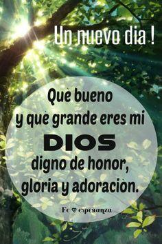 Agradecida con Dios por un Nuevo dia !