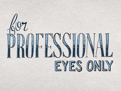For Professional Eyes Only (Blog Post Illustration)