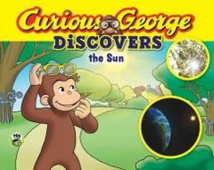 JJ FAVORITE CHARACTERS CURIOUS GEORGE. Come along as George explores how the sun gives off heat, light, and energy.