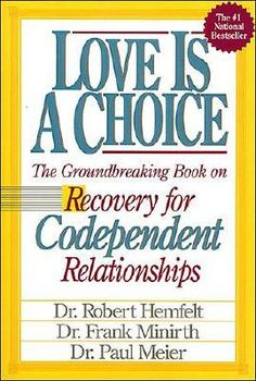 Shop for Love Is a Choice  by Robert Hemfelt, Paul Meier, Frank B. Minirth  including information and reviews.  Find new and used Love Is a Choice on BetterWorldBooks.com.  Free shipping worldwide.