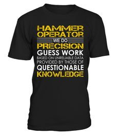 Hammer Operator - We Do Precision Guess Work