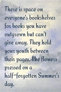"""booksdirect:    """"There is space on everyone's bookshelves for books you have outgrown but can't give away … """""""