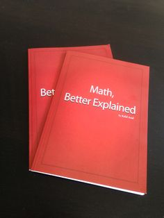 A TOOL FOR MATHS :  ANOTHER WAY TO TEACH...AND TO LEARN IT : BetterExplained print book. Try it, Charlotte !