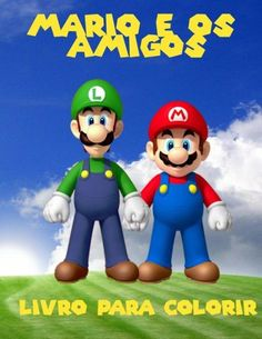 Mario e os amigos livro para colorir: um grande livro de colorir para crianças 40 páginas de diversã