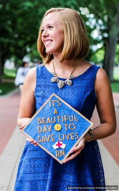 """It's a beautiful day to save lives"" graduation cap for an RN. Congrats to Kaila Wiarda, class of 2015!"