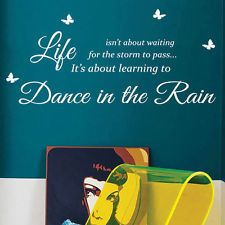 Dance in the Rain Art Wall Stickers Quotes Wall Decals Wall Decorations 422