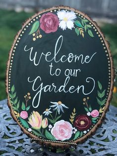 Welcome To Our Garden Hand Painted Sign-Wood Slice Sign-Welcome Sign Handmade-Home Decor-Handmade Si Source by etsy Wood Slice Crafts, Wood Crafts, Large Wood Slices, Wooden Slices, Dark Green Background, Pintura Country, Hand Painted Signs, Diy Wood Projects, Handmade Home Decor