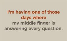 yes, i have these days often.