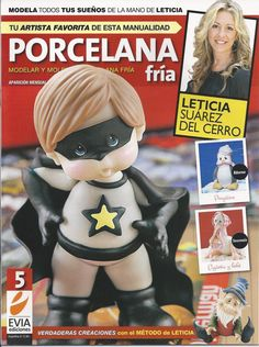 Cold Porcelain magazine 5 (2012) by Leticia Suarez del Cerro (Spanish) Projects for Step by Step - Porcelana fria - Biscuit - clay
