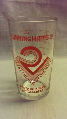CUNNINGHAM'S 21 PHARMACY MEASURING CUP DRINKING GLASS TUMBLER #unknown