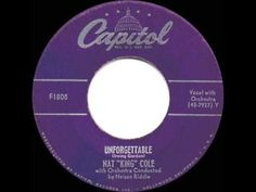 If you were born in 1951 I bet your folks were loving the new song from Nat 'King' Cole - 'Unforgetable.'