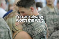 AHHHHH.............SO TRUE! <3 MY SOLDIER MORE THAN LIFE!