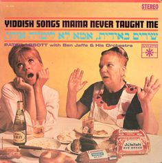 """Yiddish Songs Mama Never Taught Me"", Patsy Abbott, Ben Jaffe, Roulette, 1964"