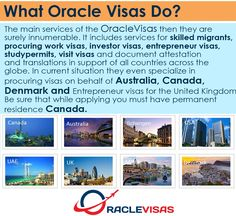 Oracle Visas Dubai  Oracle Visas is the brainchild of a team of experts with extensive and in-house experience in the UK and Canadian Immigration Departments. This consultancy has been set up post the retirement of our team members with the vision of helping people to get their visa application processed smoothly. You can be rest assured that you will fully qualify for the chosen visa of your preference with our impartial advice, offered free of charge even before you become a paying client.