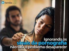 Familia.com.br | 3 coisas que não se deve fazer se o seu cônjuge for viciado em pornografia #Vicio #Pornografia