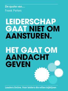 Vijf cruciale kwaliteiten voor gegarandeerd succes als moderne leider: http://www.leadersonline.nl/nieuws/id/211/vijf-kwaliteiten-voor-een-moderne-leider