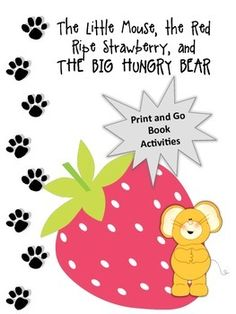 Disguise the Strawberry - Activity to go with The Little Mouse, The Red Ripe Strawberry, and The Big Hungry Bear