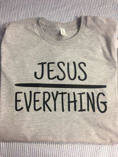 Jesus Over Everything Tee by BeccasSouthernGrams on Etsy