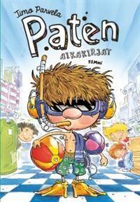 http://www.adlibris.com/fi/product.aspx?isbn=9513178005 | Nimeke: Paten aikakirjat - Tekijä: Timo Parvela - ISBN: 9513178005 - Hinta: 15,90 €