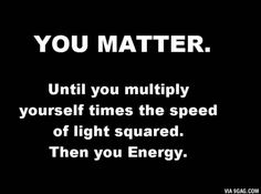 Physics motivational quote? Maybe, haha
