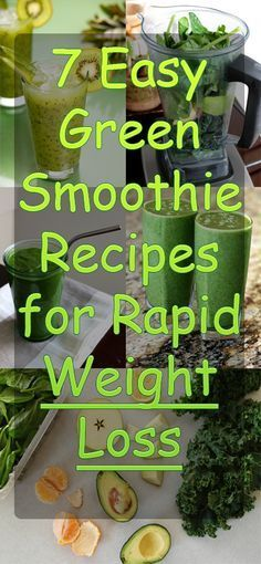 PINNED 91,850 times: 7 Easy Green Smoothie Recipes for Rapid Weight Loss