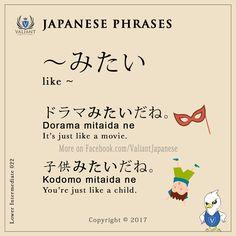 Valiant Japanese Language School < IG/FB - @ValiantJapanese > Japanese Phrases | Lower Intermediate 022