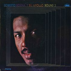 Roberto Roena Y Su Apollo Sound 3 – Fania