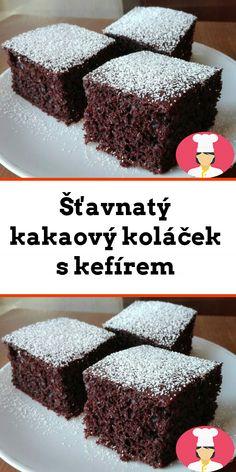 Štavnatý kakaový kolácek s kefírem Kefir, Food, Essen, Meals, Yemek, Eten
